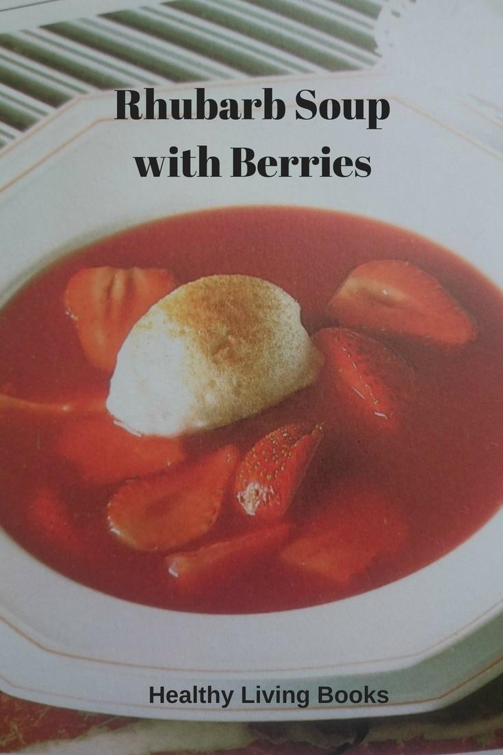 Rhubarb Soupwith Berries