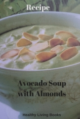 Avocado Soupwith Almonds