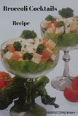 Broccoli Cocktails