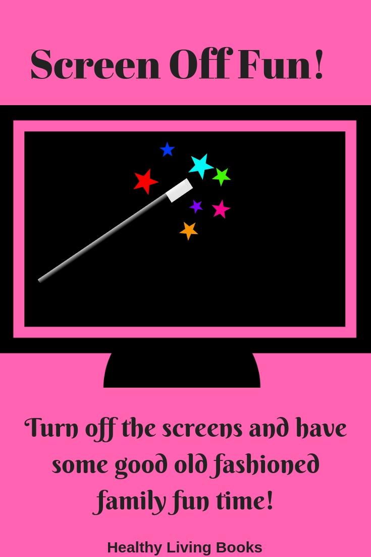 Screen Off Fun!