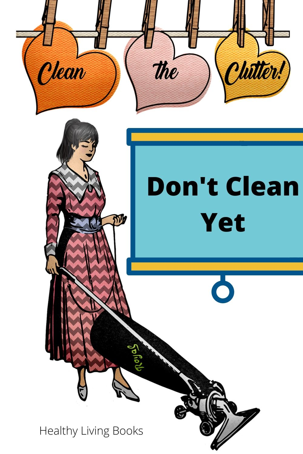 DontCleanYet-pin